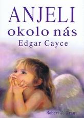 Anjeli okolo nás