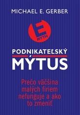 Podnikatežský mýtus
