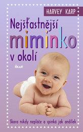Nejšťastnější miminko v okolí  - Skoro nikdy nepláče a spinká jak andílek