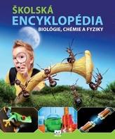 Školská encyklopédia biológie, fyziky a chémie