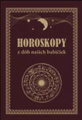 Horoskopy z dôb našich babičiek