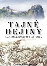 Tajné dejiny Slovenska, Slovenov a Sloveniek