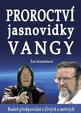 Proroctví jasnovidky Vangy