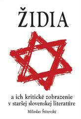 Židia a ich kritické zobrazenie v staršej slovenskej literatúre