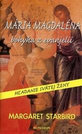 Mária Magdaléna bohyňa z evanjelií