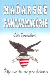 Maďarské fantazmagórie