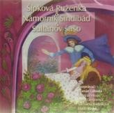 CD-Šípková Ruženka, Námorník Sindibád, Sultanov sašo