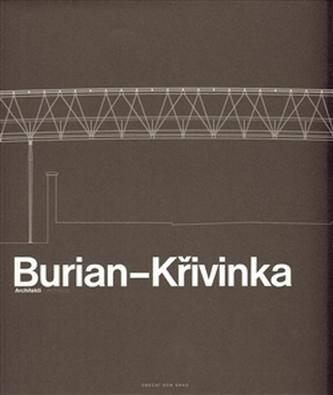 Burian – Křivinka Architekti Burian Aleš