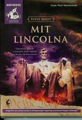 Mit Lincolna. Książka audio CD MP3