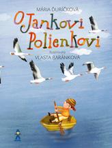O Jankovi Polienkovi