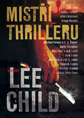 Mistři thrilleru - Povídky od nejlepších autorů thrillerů