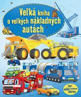 Vežká kniha o vežkých nákladných autách