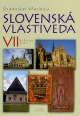 Slovenská vlastiveda VII