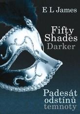 Fifty Shades Darker Padesát odstínů temnoty