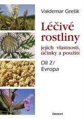 Léčivé rostliny, jejich vlastnosti, účinky a použití 2 - Evropa