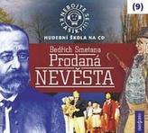 Nebojte se klasiky 9 - Bedřich Smetana: Prodaná nevěsta - CD