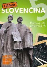 Hravá slovenčina 5