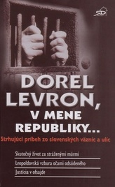 Dorel Levron, v mene republiky...