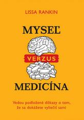 Mysež verzus medicína