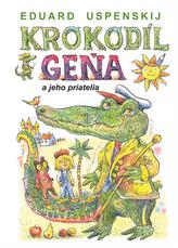 Krokodíl Geňa a jeho priatelia