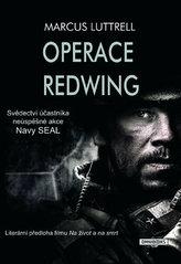 Operace Redwing - Svědectví účastníka neúspěšné bojové akce Navy SEAL
