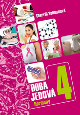 Doba jedová 4 - Hormony