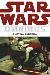 Star Wars -  Zjevná hrozba