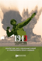 Válečný rok 1943 v okupované Evropě a v Protektorátu Čechy a Morava