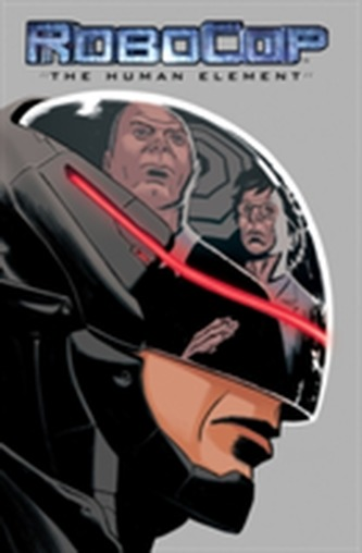 Robocop: The Human Element Harris, Joe