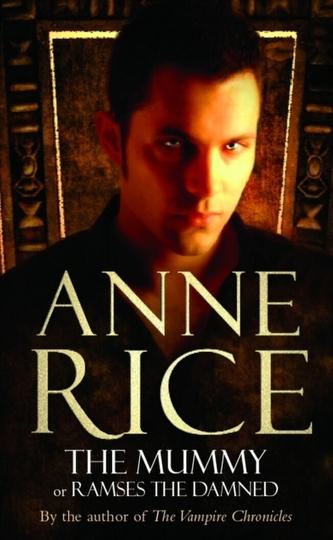 The Mummy Anne Rice
