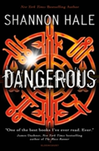 Dangerous Shannon Hale