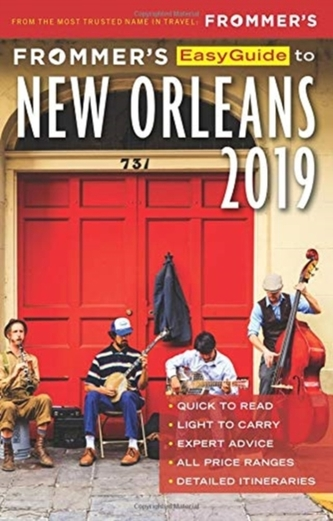 Frommer's EasyGuide to New Orleans 2019 Schwam, Diana K.