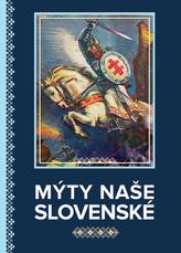 Mýty naše slovenské