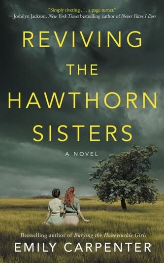 Reviving the Hawthorn Sisters Carpenter, Emily