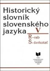 Historický slovník slovenského jazyka V