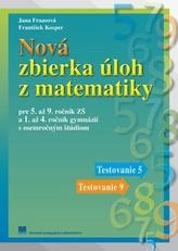 Nová zbierka úloh z matematiky pre 5. až 9. ročník ZŠ a 1. až 4. ročník gymnázií s osemročným štúdiom