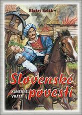 Slovenské povesti kamenné vráta 2.upravené vydanie