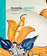 Fajansa na Slovensku / Faience in Slovakia