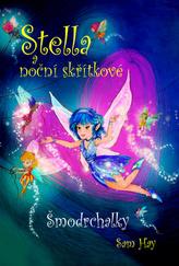 Stella a noční skřítkové - Šmodrchalky