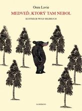 Medveď, ktorý tam nebol
