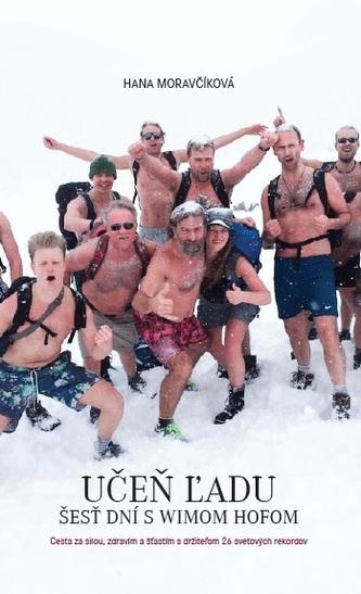 Učeň ľadu: Šesť dní s Wimom Hofom