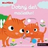 MiniPÉDIA–Dobrý deň mačiatko !