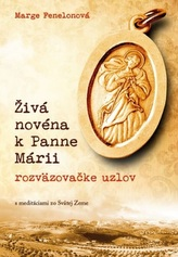 Živá novéna k Panne Márii - rozväzovačke uzlov