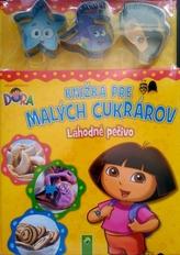 Dora - Knižka pre malých cukrárov