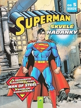 Superman - Skvelé hádanky