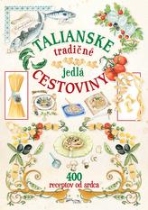 Talianske tradičné jedlá cestoviny