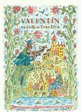 Valentín - vodnik z Trenčína