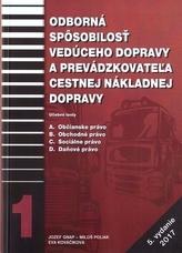 Odborná spôsobilosť vedúceho dopravy a prevádzkovateľa cestnej nákladnej dopravy, 5. prepracované vydanie