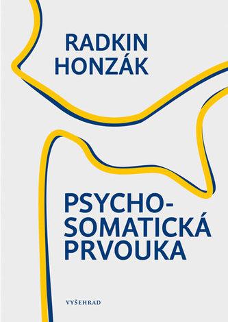 Psychosomatická prvouka Radkin Honzák