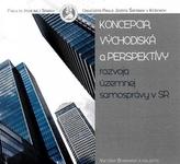 Koncepcia, východiská a perspektívy rozvoja územnej samosprávy v SR (CD)